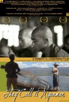 Película: They Call It Myanmar: Lifting the Curtain