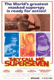 They Call Me Superseven on-line gratuito