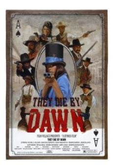 Película: They Die by Dawn