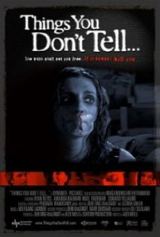 Película: Things You Don't Tell...