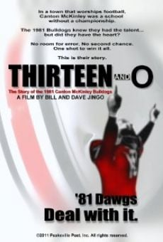 Ver película Thirteen and O: The Story of the 1981 Canton McKinley Bulldogs
