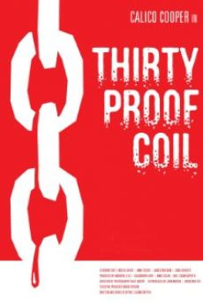 Ver película Thirty Proof Coil