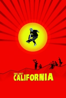Película: This Ain't California