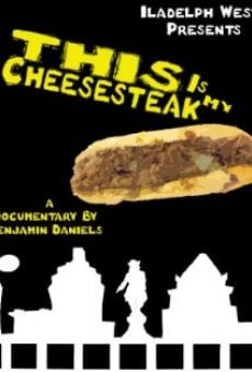 This Is My Cheesesteak online