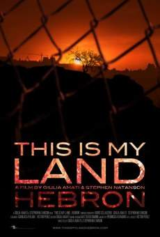 This is My Land... Hebron on-line gratuito