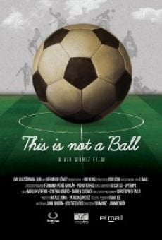 Ver película This Is Not a Ball