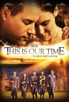 Ver película This Is Our Time