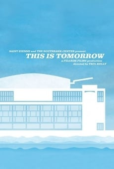 Película: This Is Tomorrow