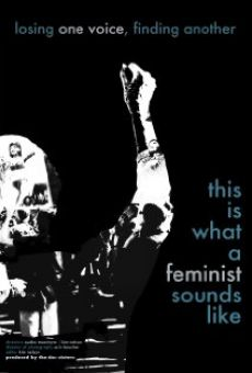 Película: This Is What a Feminist Sounds Like