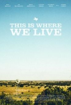 Ver película This Is Where We Live
