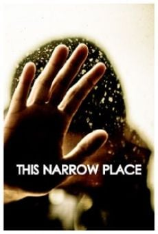 This Narrow Place Online Free