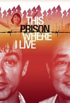 Ver película This Prison Where I Live
