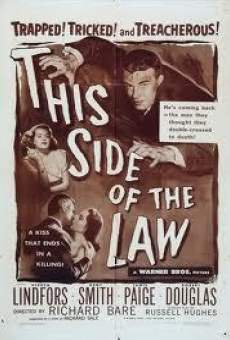 Película: This Side of the Law