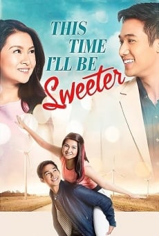 Ver película This Time I'll Be Sweeter