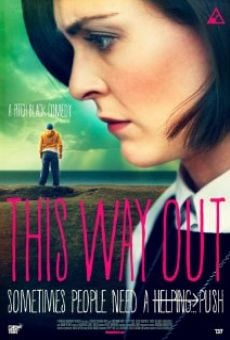 Watch This Way Out online stream