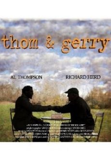 Thom & Gerry online streaming