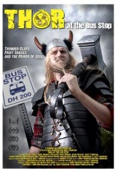 Thor at the Bus Stop on-line gratuito