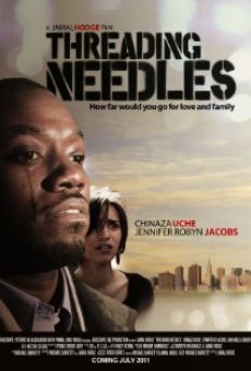 Película: Threading Needles