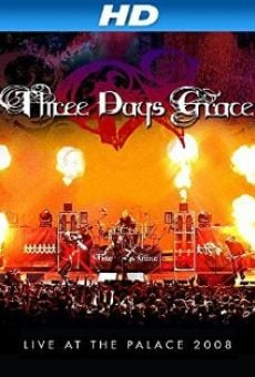 Película: Three Days Grace: Live at the Palace 2008