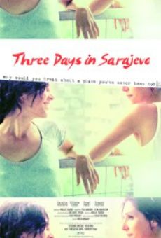 Ver película Three Days in Sarajevo