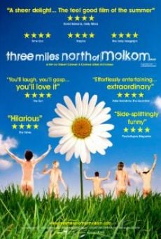 Película: Three Miles North of Molkom