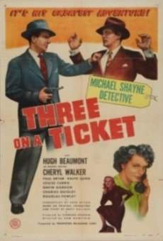Three on a Ticket online