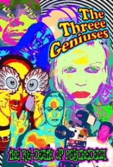 Threee Geniuses: The Re-Death of Psychedelia on-line gratuito