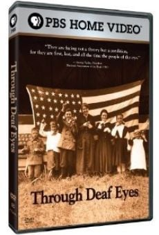 Through Deaf Eyes on-line gratuito
