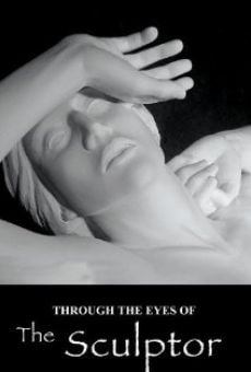 Película: Through the Eyes of the Sculptor