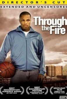 Through the Fire on-line gratuito