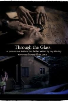 Ver película Through the Glass