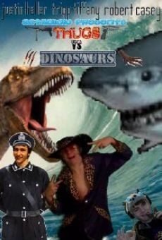 Thugs vs. Dinosaurs online streaming