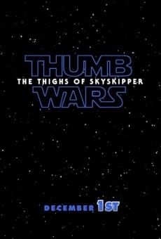 Thumb Wars IX: The Thighs of Skyskipper gratis