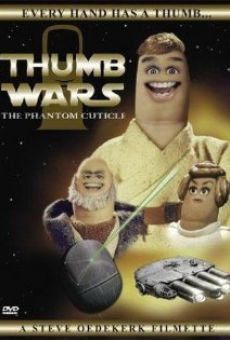 Película: Thumb Wars: The Phantom Cuticle