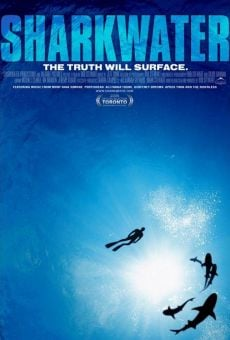 Sharkwater: The Truth Will Surface on-line gratuito