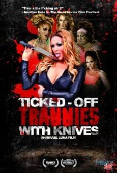 Película: Ticked-Off Trannies with Knives