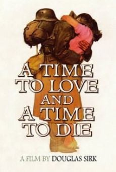A Time to Love and a Time to Die on-line gratuito