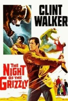 The Night of the Grizzly on-line gratuito