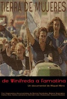 Tierra de mujeres: De Winifreda a Famatina on-line gratuito