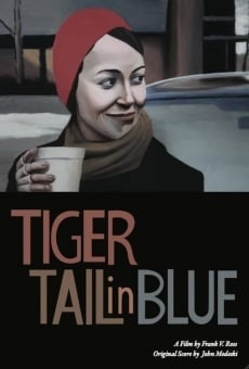 Película: Tiger Tail in Blue