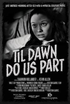Till Dawn Do Us Part online free