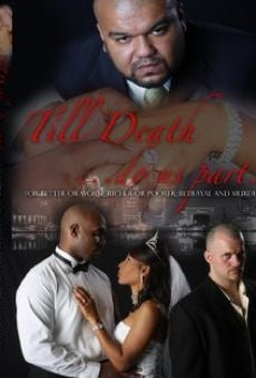 Till Death... Do Us Part en ligne gratuit
