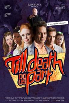 Ver película Till Death Do Us Part