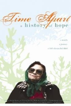 Time Apart: A History of Hope on-line gratuito