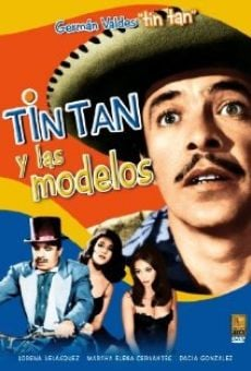 Tin Tan y las modelos on-line gratuito