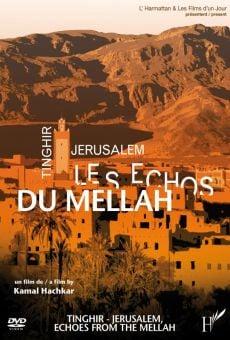 Tinghir Jérusalem: Les échos du Mellah