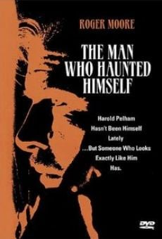 The Man Who Haunted Himself on-line gratuito