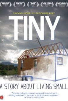 TINY: A Story About Living Small on-line gratuito