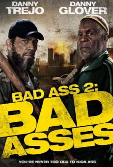Bad Ass 2: Bad Assess on-line gratuito