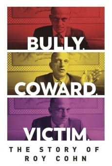 Bully. Coward. Victim: The Story of Roy Cohn en ligne gratuit